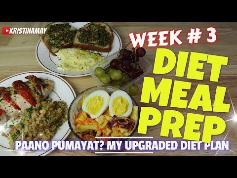 Paano Pumayat?������EASY MEAL PREP for Weight Loss |Week 3 Philippines