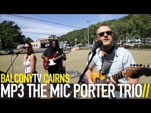 MP3 THE MIC PORTER TRIO  SUN AND THE MOON BalconyTV
