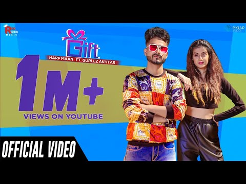 GIFT (Full Song) Harf Maan & Gurlez Akhtar New Song | Latest Punjabi Song 2020 | Red Rock Music