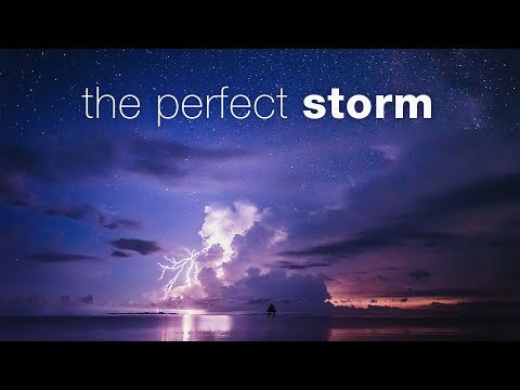 THE PERFECT STORM - timelapse
