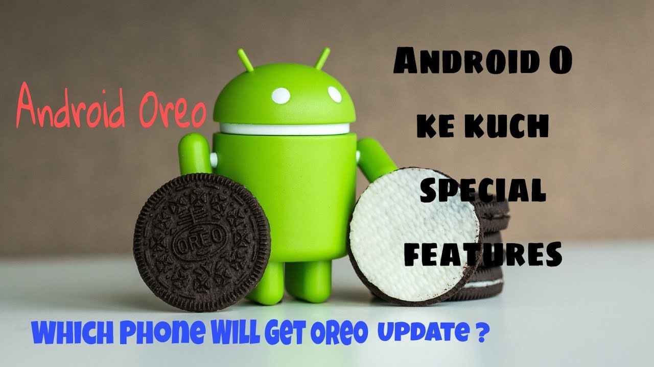 Android Oreo Features || Andriod O || Which Phone Get Android Oreo update |  Techzfun