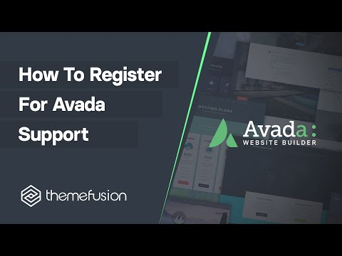 How To Register For Avada Support Video