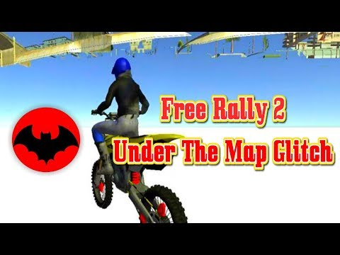 Free Rally 2 | Under The Map Glitch