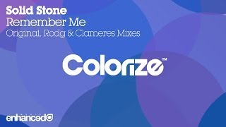 Solid Stone - Remember Me (Original Mix) [OUT NOW]