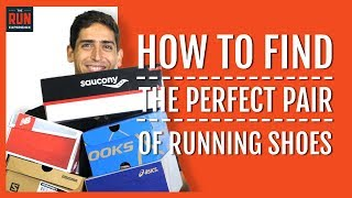 How To Find The Perfect Pair of Running Shoes