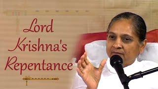 Lord Krishna's Repentance