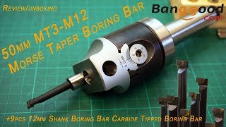 50mm MT3-M12 Morse Taper Boring Bar [boring head]  banggood Unboxing, Review and first test