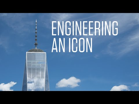 One World Trade Center: Engineering An Icon