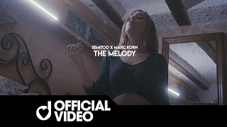 Смотреть клип Semitoo & Marc Korn - The Melody