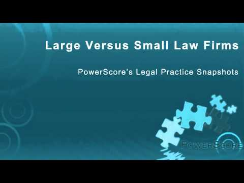 Large Versus Small Law Firms