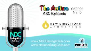 NDC Savings Club Radio Show -  New Directions Aromatics and Autism series Part 5 of 6