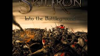 Skiltron - Loyal We Will Stand