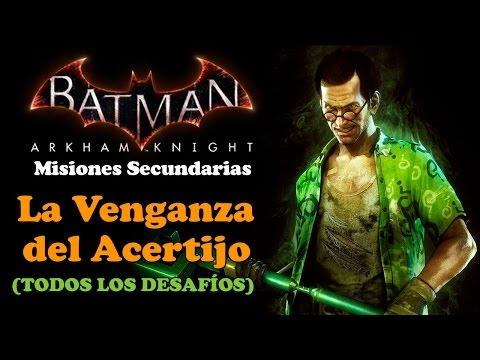 Batman Arkham Knight | Walkthrough | Misiones Secundarias | La Venganza del Acertijo