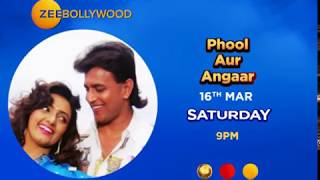 Phool Aur Angaar | Mere Sat-Sun Aayenge | Zee Bollywood |16Th Mar, Saturday, 9 Pm