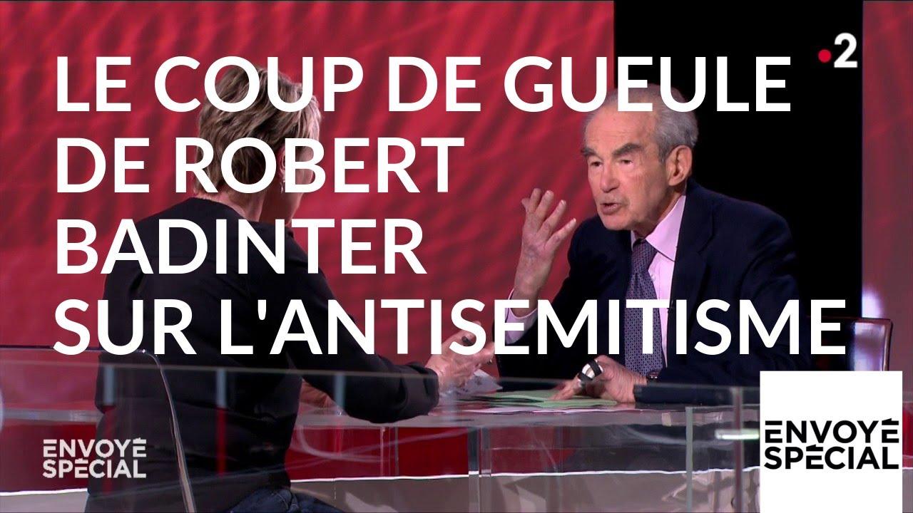 """Envoyé spécial. """"Etre antisémite, c'est être un con"""", le coup de gueule de Robert Bad"""