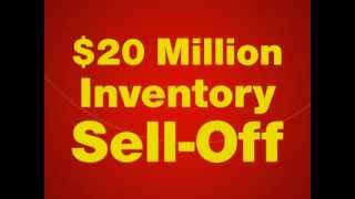$20 Million Inventory Sell Off