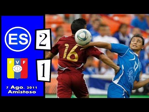 El Salvador [2] vs Venezuela [1] +RADIO :8.7.2011: Amistoso/Friendly