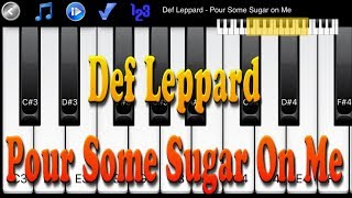 Video Def Leppard - Pour Some Sugar On Me - How to play piano melody download MP3, 3GP, MP4, WEBM, AVI, FLV Mei 2018