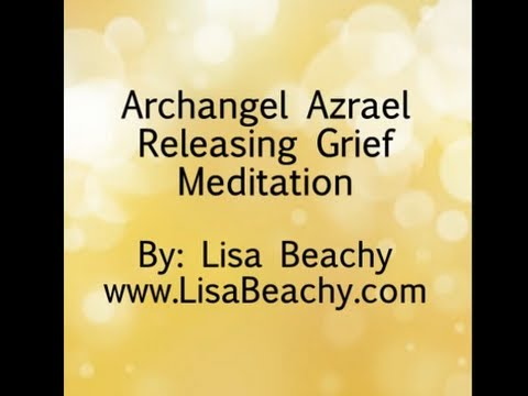 Archangel Azrael - Meditation Video to Help with Grief