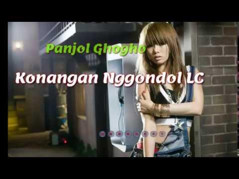 Panjol Ghogho - Konangan Nggondol LC