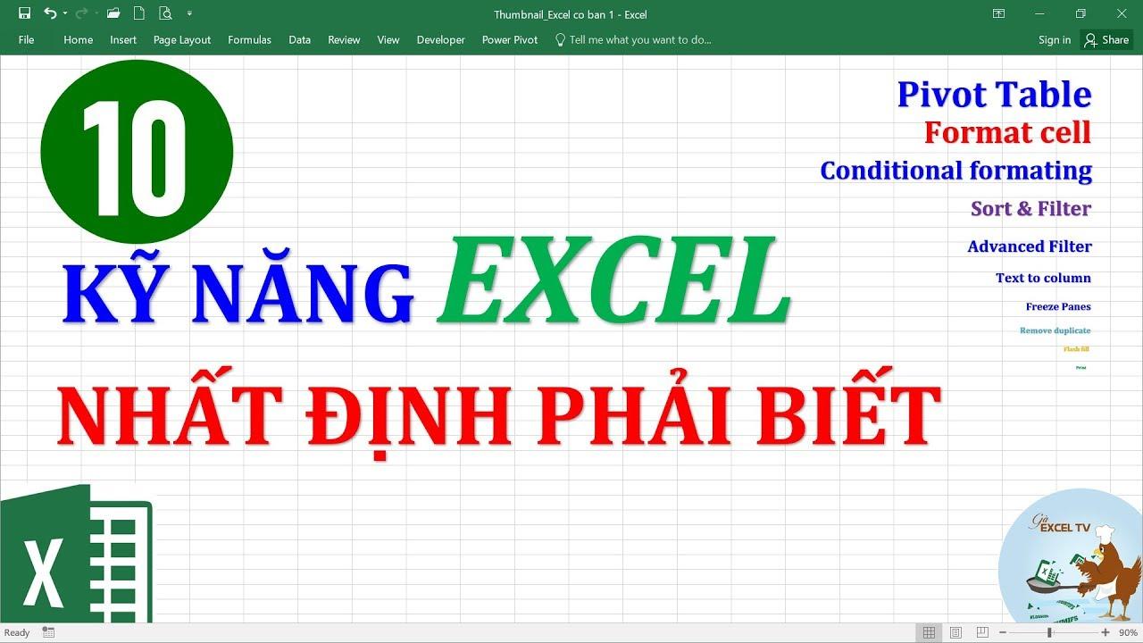 10 kỹ năng quan trọng trong Excel nhất định bạn phải biết