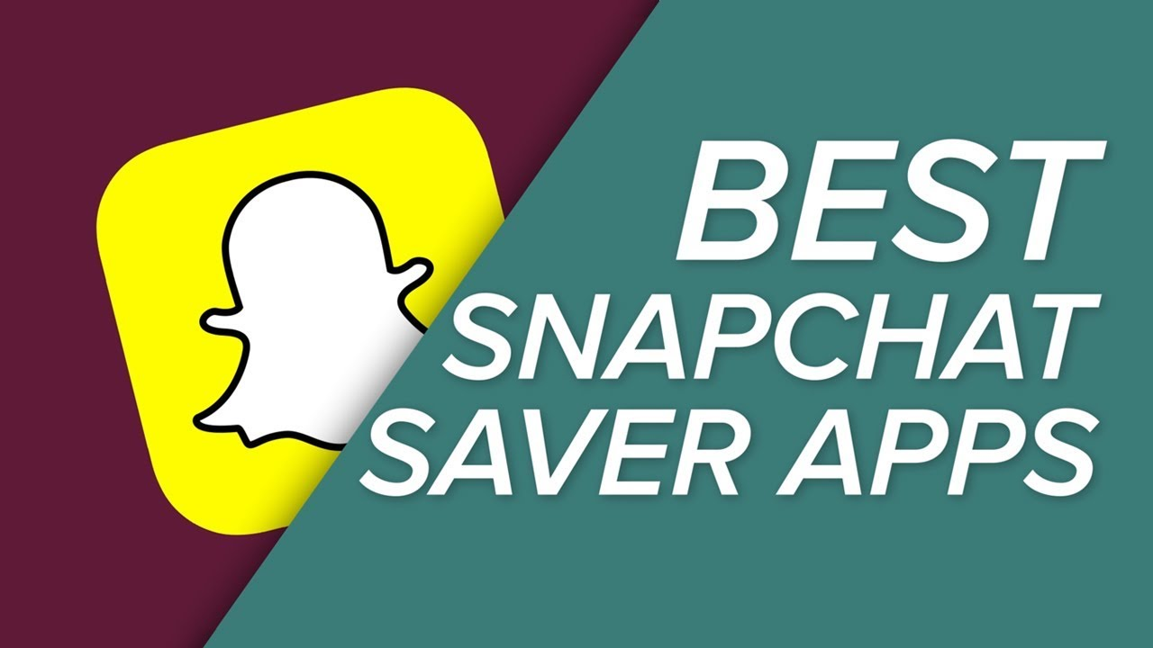 The Best Snapchat Saver Apps – June 2019