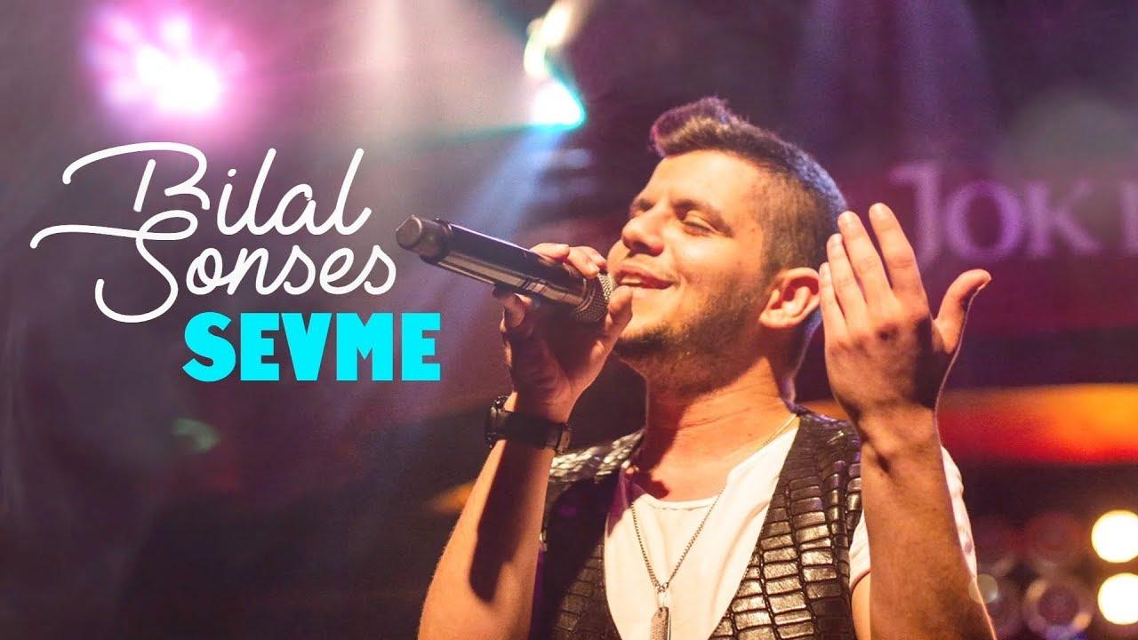 Download Bilal SONSES - Sevme