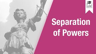 Constitutional Law - Separation of Powers