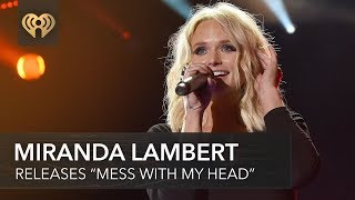 "Miranda Lambert Drops New Song, ""Mess With My Head"" 