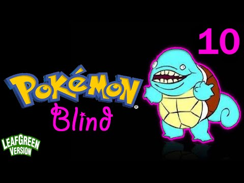 Let's Play Pokemon Leaf Green (Blind) - 10