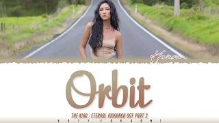 Cover images HWASA (MAMAMOO)  – 'ORBIT (The King : Eternal Monarch OST Part 2) Lyrics [Color Coded_Han_Rom_Eng]