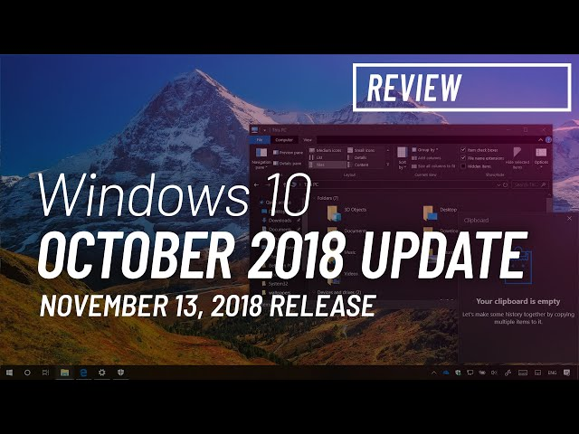 Windows 10 October 2018 Update (version 1809): All the new features