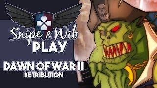 Snipe and Wib Play: Dawn of War II: Retribution