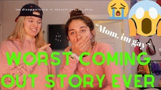 WORST COMING OUT STORY EVER