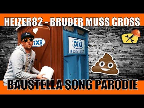 Dixi Klo Song Heizer82 - Bruder muss Gross