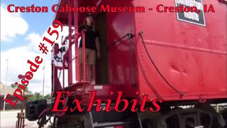 _Creston Caboose Museum - Creston, IA_ Episode 159 (Exhibits)