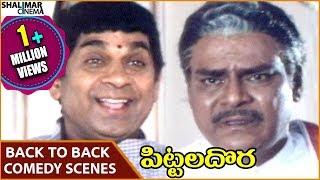 Pittala Dora Movie || Kota Srinivasa Rao & Brahmanandam Back To Back Comedy Scenes || Shalimarcinema