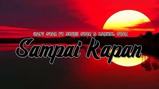 Sampai Kapan - Napy Star ft Seven Star & Karmul Star