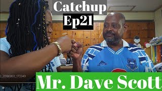 Catchup Ep21: Dave Scott