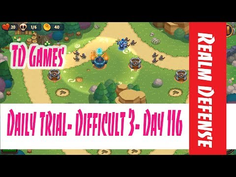 Realm Defense- Daily Trial- Difficult 3- Day 116