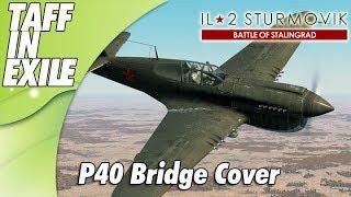 lL-2 Sturmovik Battle of Stalingrad | Bridge Cover!