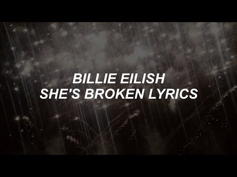 Клип Billie Eilish - She's Broken