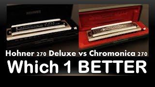 Hohner 270 Deluxe vs Chromonica 270 - Owen Harmonica