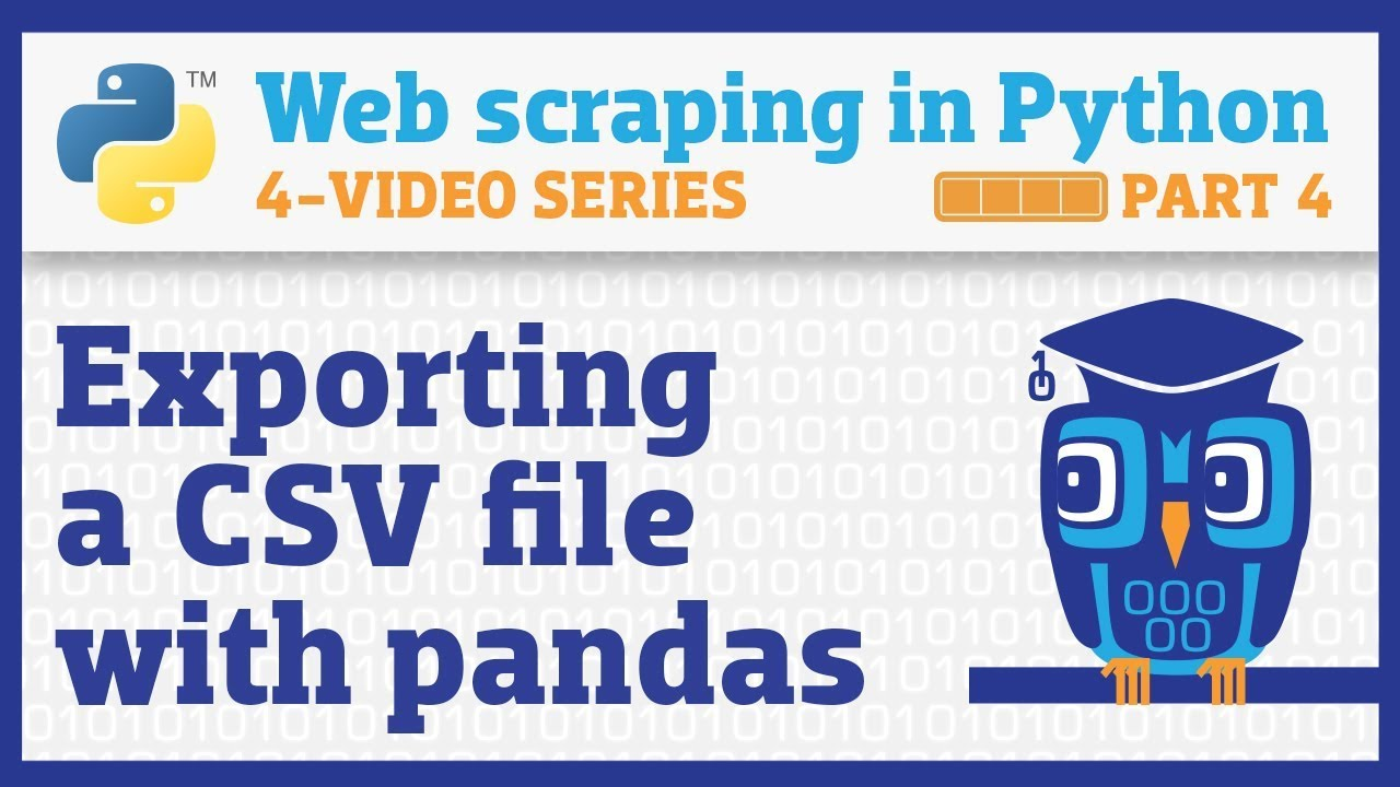 Web scraping in Python (Part 4): Exporting a CSV with pandas