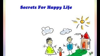 Secrets for Happy Life