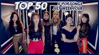 TOP 50 MUSIC SONGS K-POP JULY 2018 WEEK FOUR