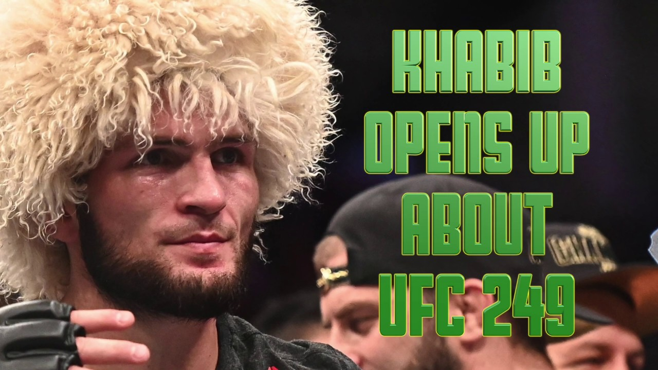 Khabib Nurmagomedov Reveals Why He Won't Fight At UFC 249