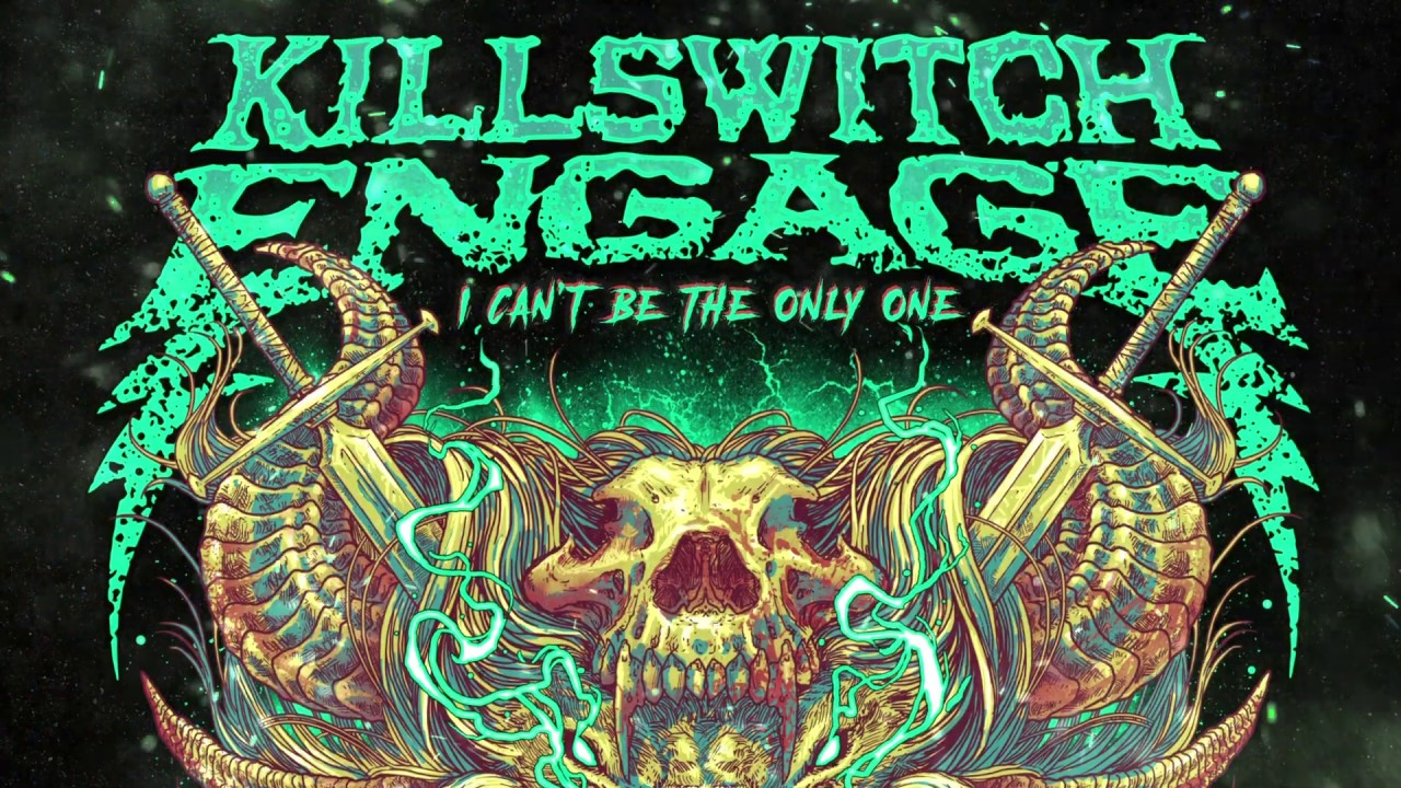 Permanecer de pié dueño ayuda  Killswitch Engage - I Can't Be the Only One - YouTube
