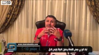 مصر العربية   نجاد البرعي: بعض القضاة يحمون الدولة وليس الحق