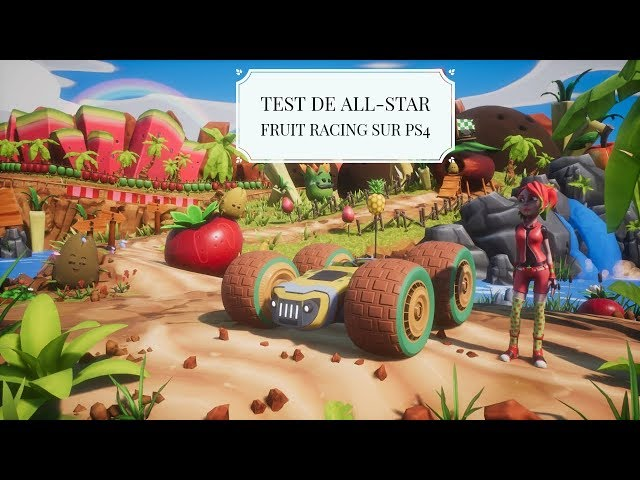 Test de All Star Fruit Racing sur PS4